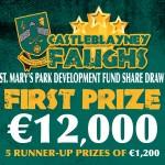 Castleblayney Faughs Share Draw - win 12000